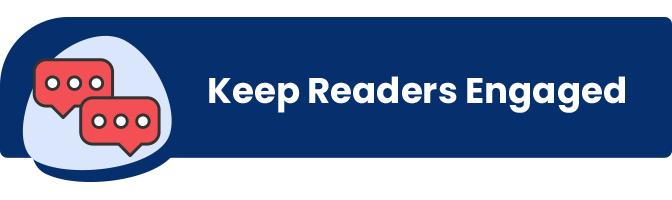keep readers engaged