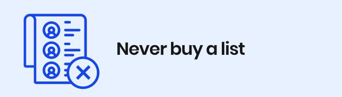Never buy a list