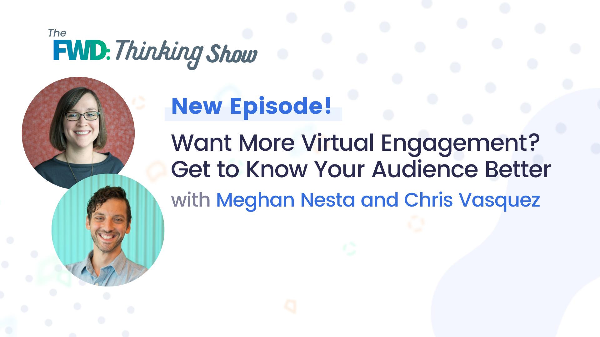 get more virtual engagement